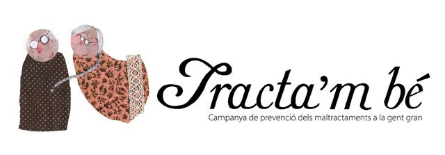"""Arriba la campanya """"Tracta'm bé"""" per prevenir els maltractaments a les persones grans"""